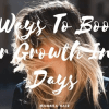 8 Ways To Boost Hair Growth In 30 Days - MCSARA Hair