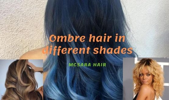 Ombre hair in different shades