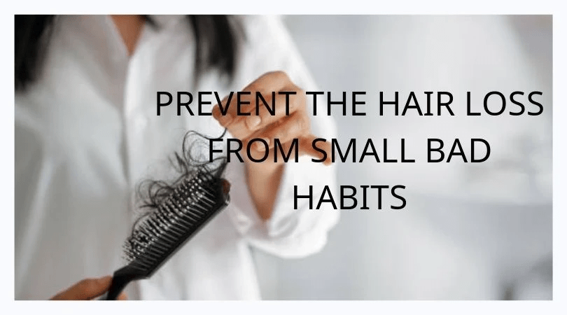 PREVENT THE HAIR LOSS FROM SMALL BAD HABITS - MCSARA Hair