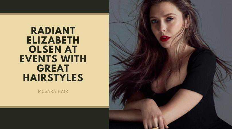 Radiant Elizabeth Olsen At Events With Great Hairstyles - MCSARA Hair