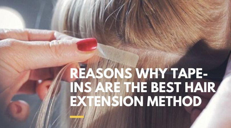 Reasons Why Tape Ins Are The Best Hair Extension Method 1 - MCSARA Hair
