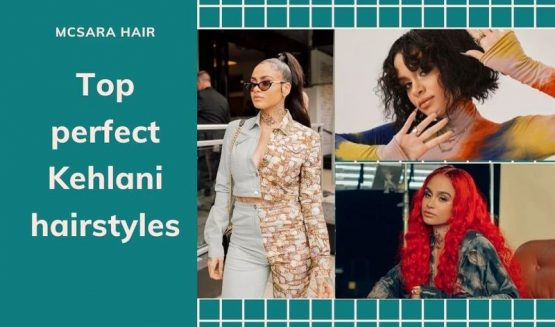 The perfect Kehlani hairstyles